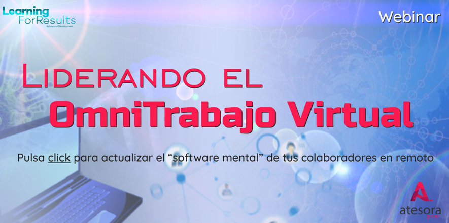 webinar en abierto liderando el omnitrabajo virtual Atesora Group Learning For Results